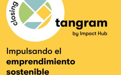 Impact Hub lanza Tangram, programa de incubación y aceleración especializado en economía circular